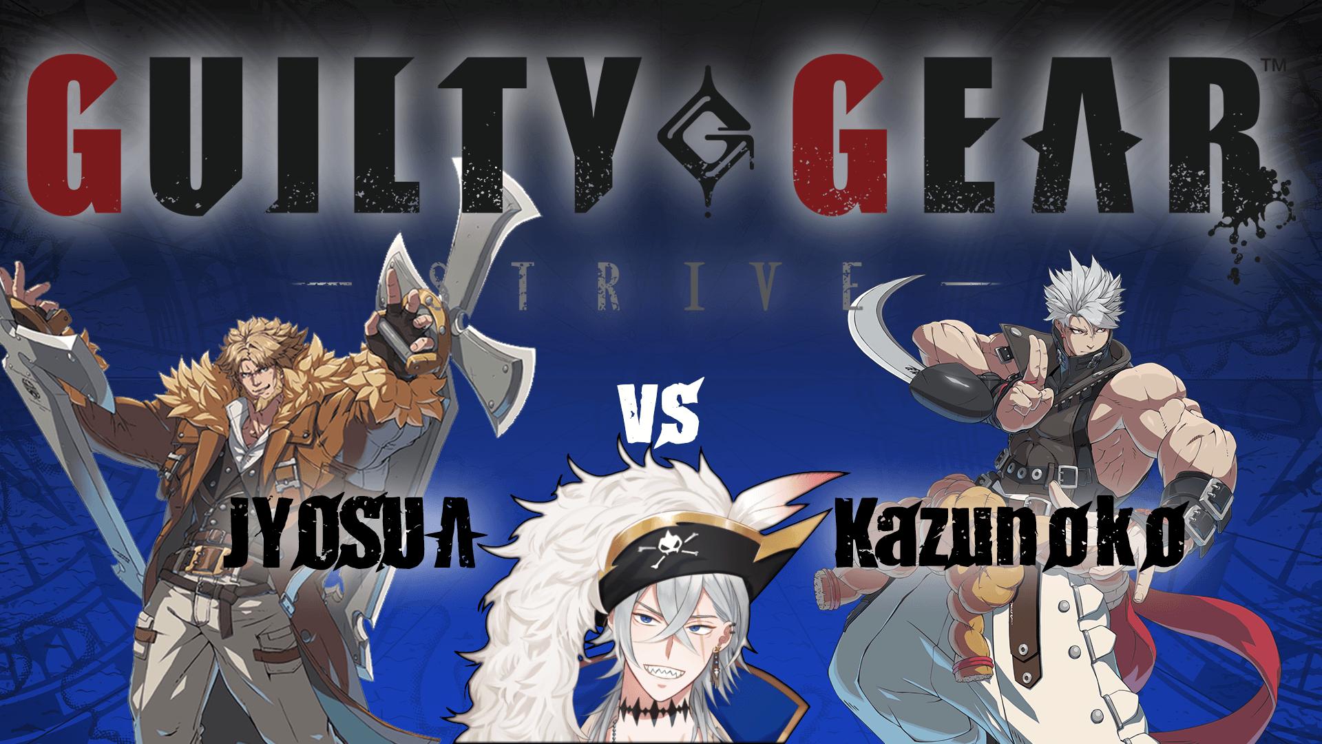 Guilty Gear Strive – Jyosua Leo vs Kazunoko Chipp