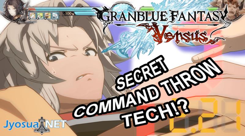 Granblue Fantasy Versus – Secret Command Throw Tech!?